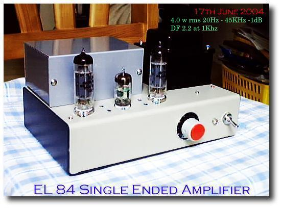 1st EL84 Single Ended Amplifier